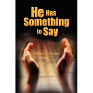 He Has Something To Say By Enoch Ronnie C Book Paperback - DD580902