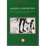 Angels And Devils Thai Politics From February 1991 To September 1992 A - DD582573