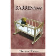 BARRENhood By Banks Theresa Book Paperback - DD582594