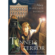 Tunnels Of Terror Moose Jaw Adventure Series By Mary Harelkin Bishop - DD582817