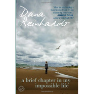 A Brief Chapter In My Impossible Life By Reinhardt Dana Book Paperback - DD582818