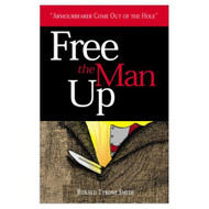 Free The Man Up By Smith Ronald T Book Paperback - DD583148
