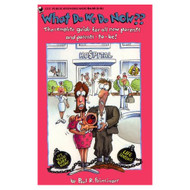What Do We Do Now?? The Complete Guide For All New Parents And Parents - DD583165