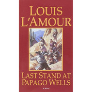 Last Stand At Papago Wells By L'Amour Louis Book Paperback - DD583443