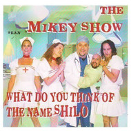 What Do You Think Of The Name Shilo? By The Mikey Show Composer On - DD583740