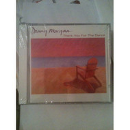 Thank You For The Dance By Danny Morgan On Audio CD Album - DD584052