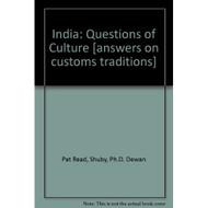 India: Questions Of Culture By Read Pat Dewan Shuby PhD Fanta Milton - DD584643