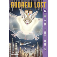 Andrew Lost #14: With The Bats A Stepping Stone BookTM By Greenburg Jc - DD584879