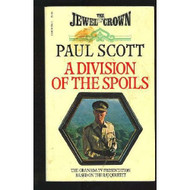 A Division Of The Spoils The Raj Quartet #4 By Scott Paul Book - DD584894