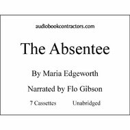 The Absentee Classic Books On Cassettes Collection Unabridged On Audio - DD585225