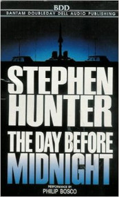 The Day Before Midnight On Audio Cassette by Hunter Stephen Bosco - DD586035