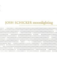 Moonlighting By Schicker Josh On Audio CD Album 2005 - DD587524
