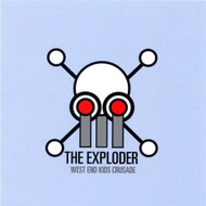 West End Kids Crusade By Exploder On Audio CD Album 2003 - DD587610