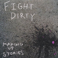 Making Up Stories By Fight Dirty On Audio CD Album 2003 - DD587743