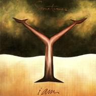 I AM On Audio CD Album Sometimes - DD588534