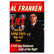 Lies And The Lying Liars Who Tell Them: A Fair And Balanced Look At - DD589373