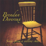 Songs From A Yellow Chair By Devereux Brendan On Audio CD Album 2005 - DD591945