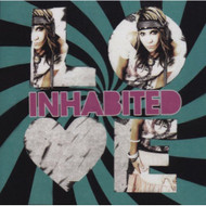Love By Inhabited On Audio CD Album 2008 - DD592380