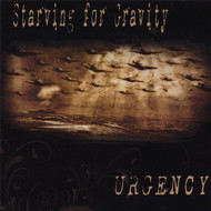 Urgency By Starving For Gravity On Audio CD Album 2008 - DD593173