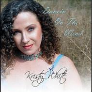 Dancin' On The Wind By White Kristy On Audio CD Album 2010 - DD596624