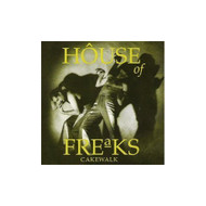 Cakewalk By House Of Freaks On Audio CD Album 1991 - DD601547