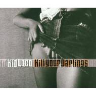 Kill Your Darlings By Kid Loco On Audio CD Album 2001 - DD601657