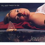 You Were Meant For Me / Foolish Games By Jewel On Audio CD Album 1996 - DD601821