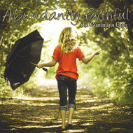 Abundantly Faithful By Cummins Clan On Audio CD Album 2013 - DD605169