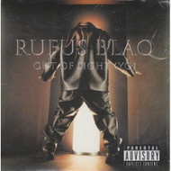 Out Of Sight Yo By Rufus Blaq On Audio CD Album 1998 - DD612064