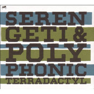 Terradactyl By Serengeti Polyphonic On Audio CD Album 2009 - DD614616