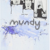 Jelly Legs By Mundy On Audio CD Album 1997 - DD614640