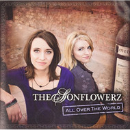 All Over The World By The Sonflowerz On Audio CD Album - DD614813