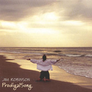 ProdigalSong By Jim Robinson Performer On Audio CD Album 2000 - DD615225