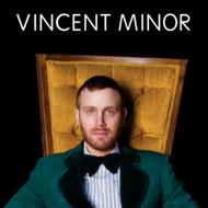 Vincent Minor By Vincent Minor On Audio CD Album 2010 - DD615581