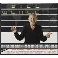 Analog Man In A Digital World Album by Bill Wence On Audio CD - DD615799
