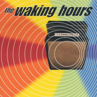 Waking Hours By Waking Hours On Audio CD Album 1999 - DD615924