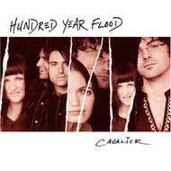 Cavalier By Hundred Year Flood On Audio CD Album 2004 - DD619415