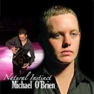 Natural Instinct By Michael O'Brien On Audio CD Album - DD620209