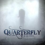 Do You Believe By Quarterfly On Audio CD Album 2011 - DD621398