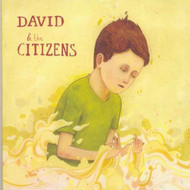 David & The Citizens By David & The Citizens On Audio CD Album 2006 - DD625147