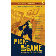 Pick-Up Game: A Full Day Of Full Court By Aronson Marc Smith Jr - DD625612