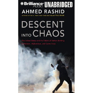 Descent Into Chaos: The United States And The Failure Of Nation - DD625641