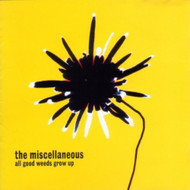 All Good Weeds Grow Up By The Miscellaneous On Audio CD Album 1999 - DD627813