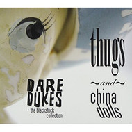 Thugs & China Dolls By Dare Dukes On Audio CD Album 2012 - DD628037