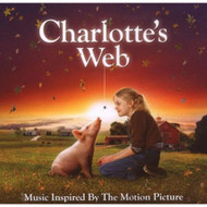 Charlotte's Web: Inspired By Motion Picture On Audio CD Album 2006 - DD632547