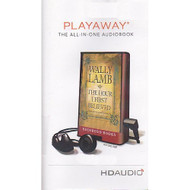 The Hour I First Believed Playaway Edition By Wally Lamb On Audiobook - DD633221