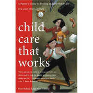 Child Care That Works Paperback by Eva Cochran And Mon Cochran Book - E020709