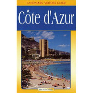Cote D'azur (Landmark Visitors Guide) (Landmark Visitors Guide) - E023841