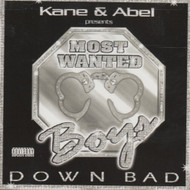 Down Bad On Audio CD Album By Most Wanted Boys 2001 - E136182