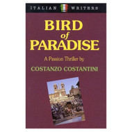 Bird Of Paradise Hardcover By Costanzo Costantini Book - E37789